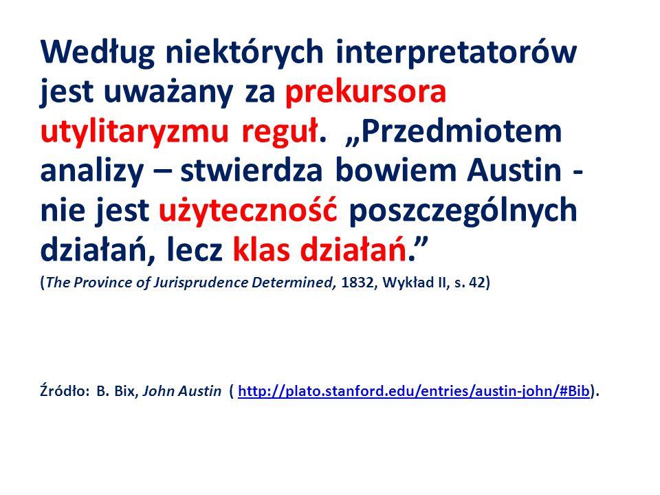 Według niektórych interpretatorów jest uważany za prekursora utylitaryzmu reguł.