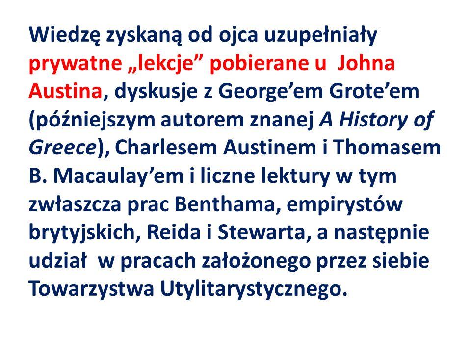Wiedzę zyskaną od ojca uzupełniały prywatne lekcje pobierane u Johna Austina, dyskusje z Georgeem Groteem (późniejszym autorem znanej A History of Greece), Charlesem Austinem i Thomasem B.