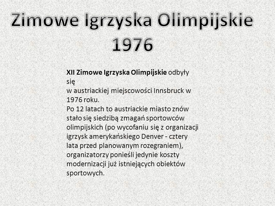 XII Zimowe Igrzyska Olimpijskie odbyły się w austriackiej miejscowości Innsbruck w 1976 roku. Po 12 latach to austriackie miasto znów stało się siedzi