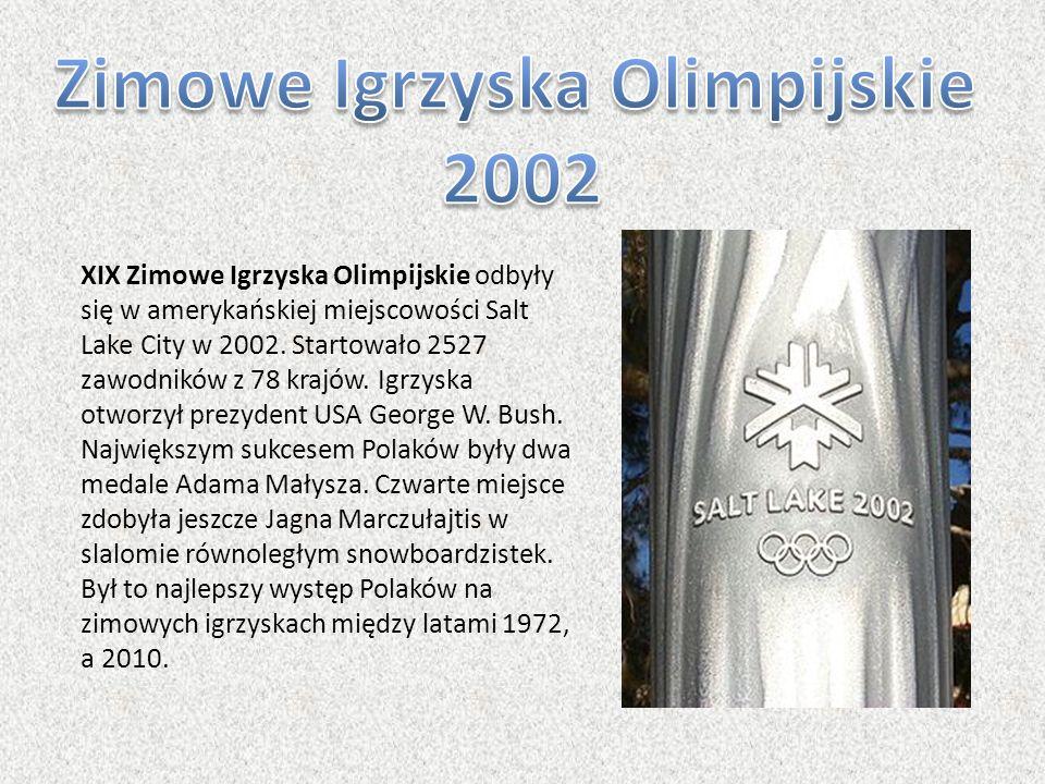 XIX Zimowe Igrzyska Olimpijskie odbyły się w amerykańskiej miejscowości Salt Lake City w 2002. Startowało 2527 zawodników z 78 krajów. Igrzyska otworz