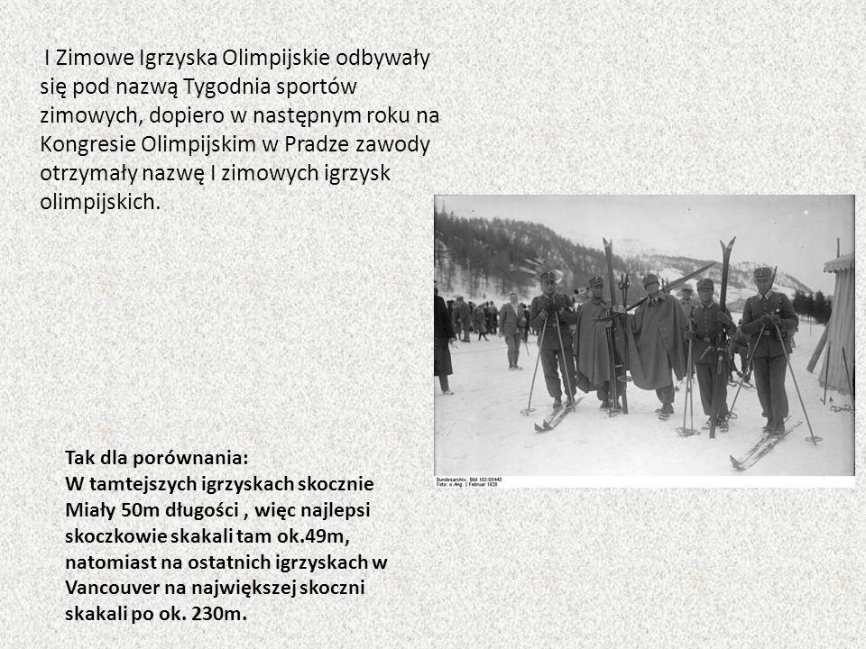 I Zimowe Igrzyska Olimpijskie odbywały się pod nazwą Tygodnia sportów zimowych, dopiero w następnym roku na Kongresie Olimpijskim w Pradze zawody otrz
