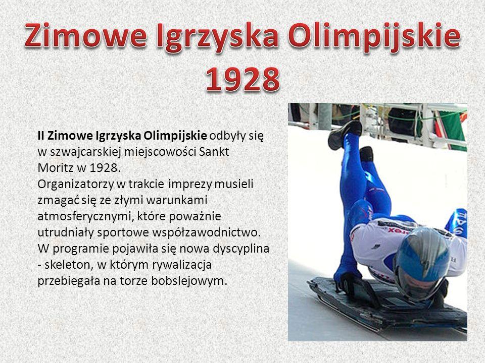 II Zimowe Igrzyska Olimpijskie odbyły się w szwajcarskiej miejscowości Sankt Moritz w 1928. Organizatorzy w trakcie imprezy musieli zmagać się ze złym