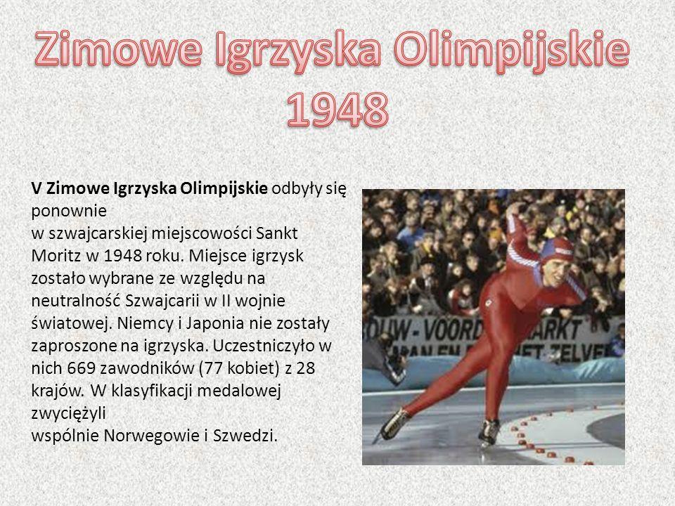 V Zimowe Igrzyska Olimpijskie odbyły się ponownie w szwajcarskiej miejscowości Sankt Moritz w 1948 roku. Miejsce igrzysk zostało wybrane ze względu na