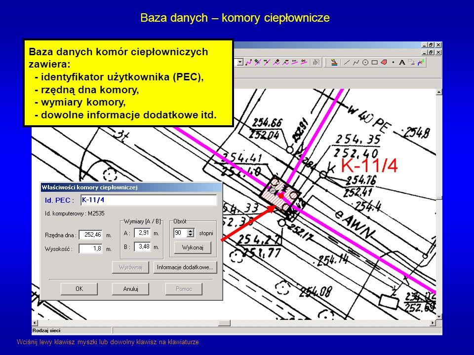Baza danych – komory ciepłownicze Baza danych komór ciepłowniczych zawiera: - identyfikator użytkownika (PEC), - rzędną dna komory, - wymiary komory,