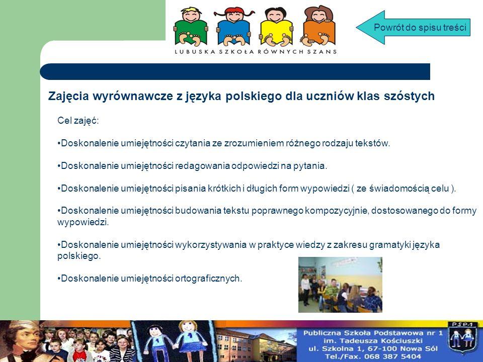 Zajęcia wyrównawcze z języka polskiego dla uczniów klas szóstych Cel zajęć: Doskonalenie umiejętności czytania ze zrozumieniem różnego rodzaju tekstów