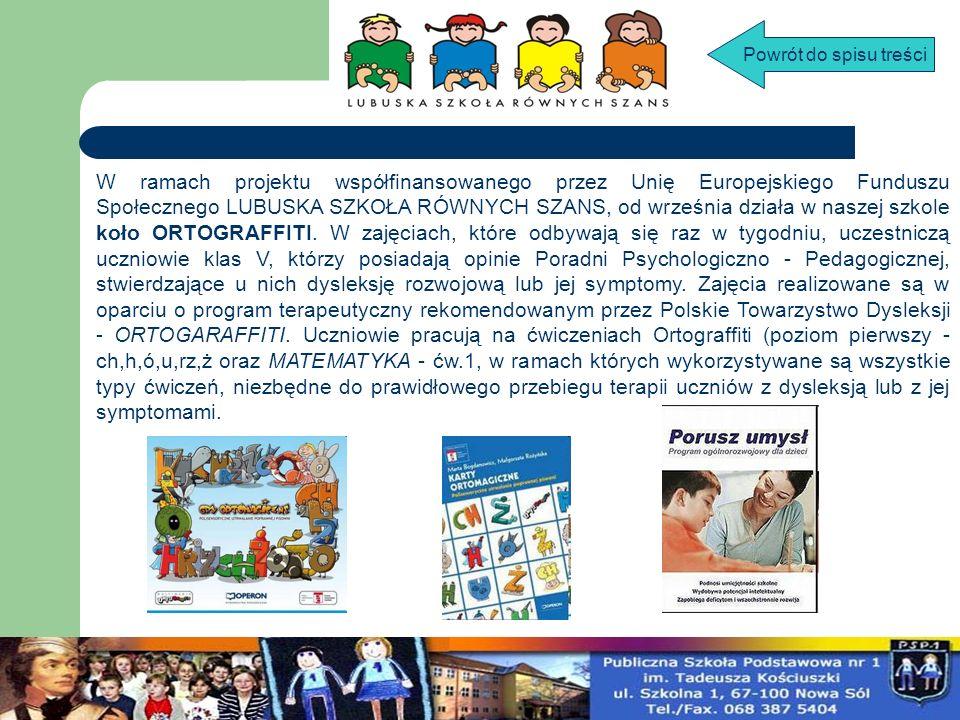 Stałym elementem zajęć ORTOGRAFFITI jest praca z wykorzystaniem edukacyjnych programów komputerowych: Porusz umysł , Wesoła Szkoła , Pinokio , Matematyka na wesoło , Lekcje z komputerem , Gry ortomagiczne , Dyktanda z piratami .