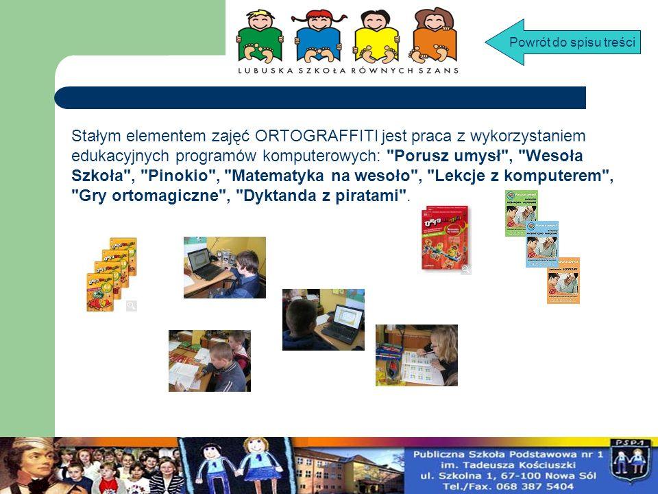 Stałym elementem zajęć ORTOGRAFFITI jest praca z wykorzystaniem edukacyjnych programów komputerowych: