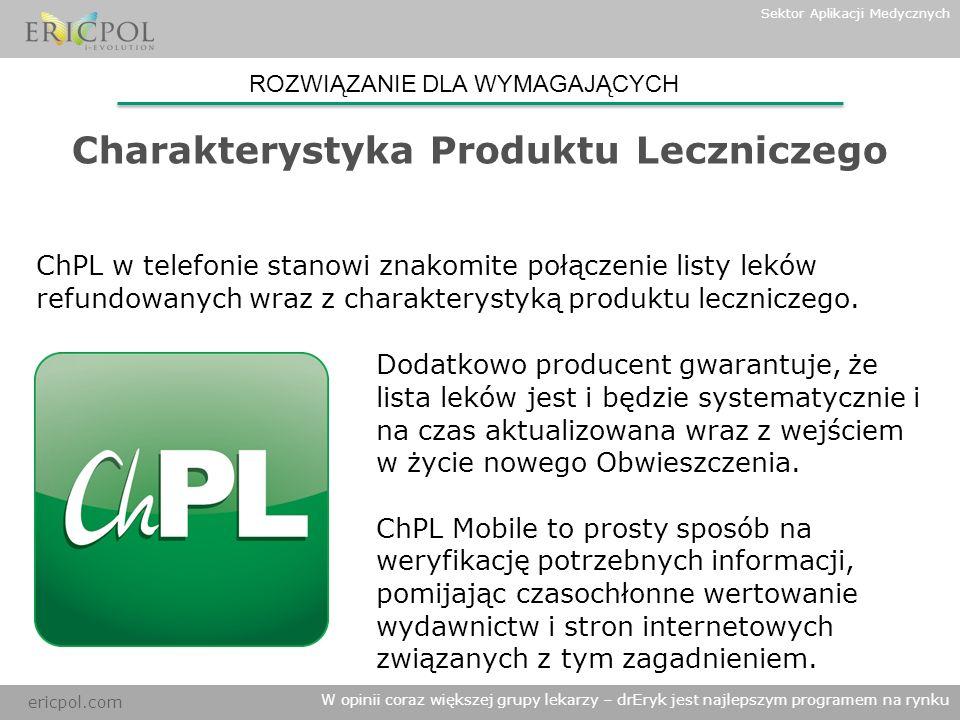 ericpol.com Dodatkowo producent gwarantuje, że lista leków jest i będzie systematycznie i na czas aktualizowana wraz z wejściem w życie nowego Obwiesz