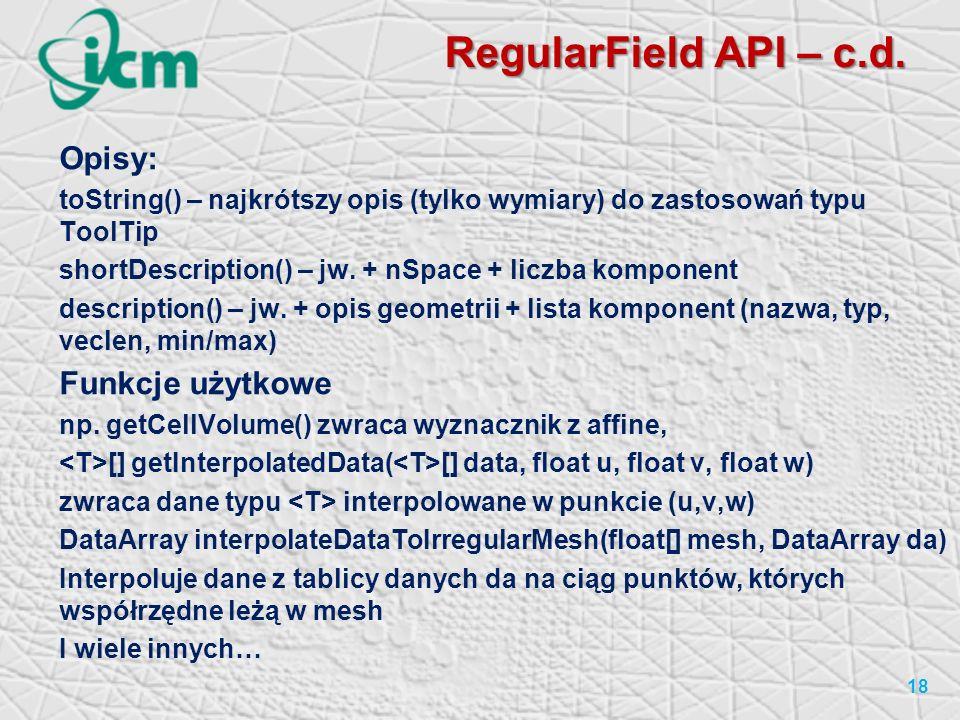 RegularField API – c.d.