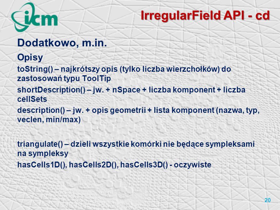 IrregularField API - cd Dodatkowo, m.in.