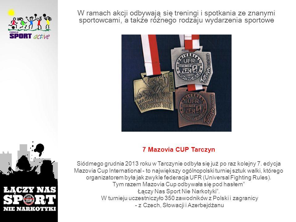 7 Mazovia CUP Tarczyn Siódmego grudnia 2013 roku w Tarczynie odbyła się już po raz kolejny 7. edycja Mazovia Cup International - to największy ogólnop