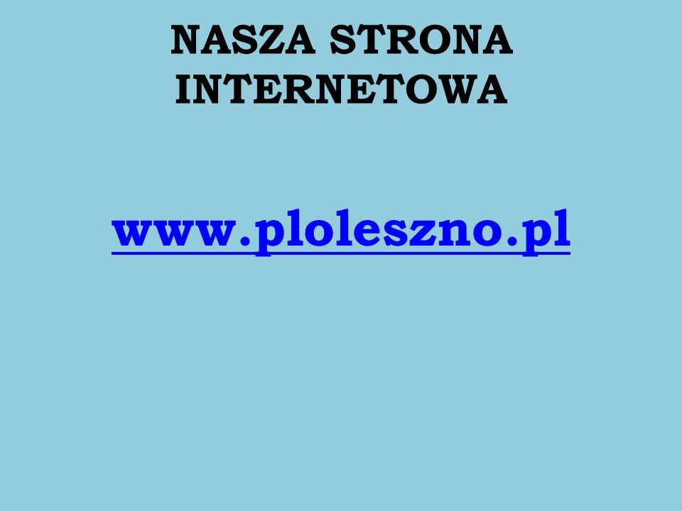 NASZA STRONA INTERNETOWA www.ploleszno.pl