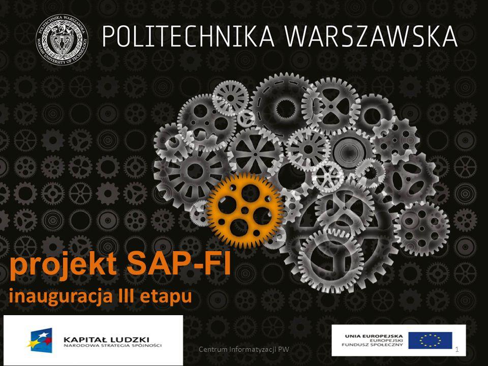 projekt SAP-FI inauguracja III etapu Centrum Informatyzacji PW1