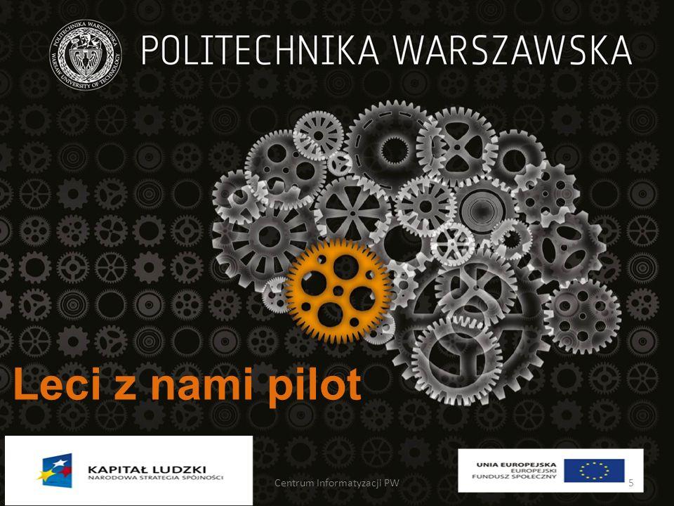 Leci z nami pilot Centrum Informatyzacji PW5