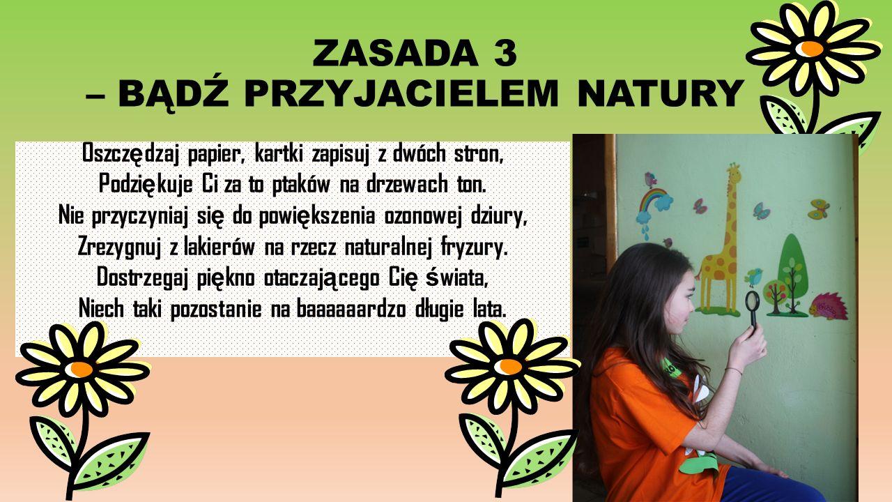 ZASADA 4 –UMIEJĘTNIE SEGREGUJ ŚMIECI!!.