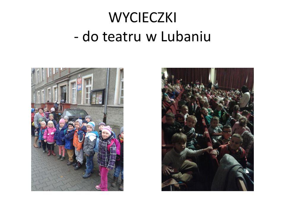 WYCIECZKI - do teatru w Lubaniu