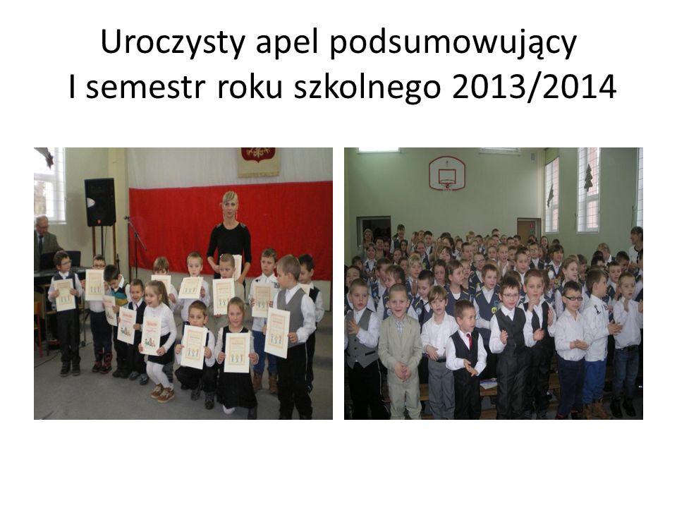 Uroczysty apel podsumowujący I semestr roku szkolnego 2013/2014