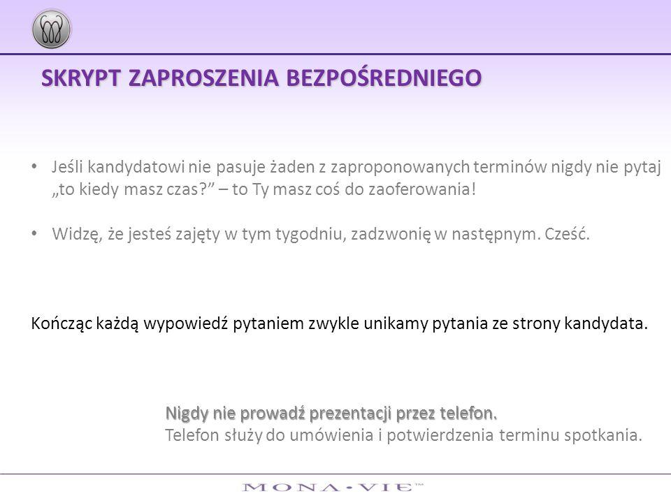 SKRYPT ZAPROSZENIA BEZPOŚREDNIEGO I.Baczność Witaj Piotrze.