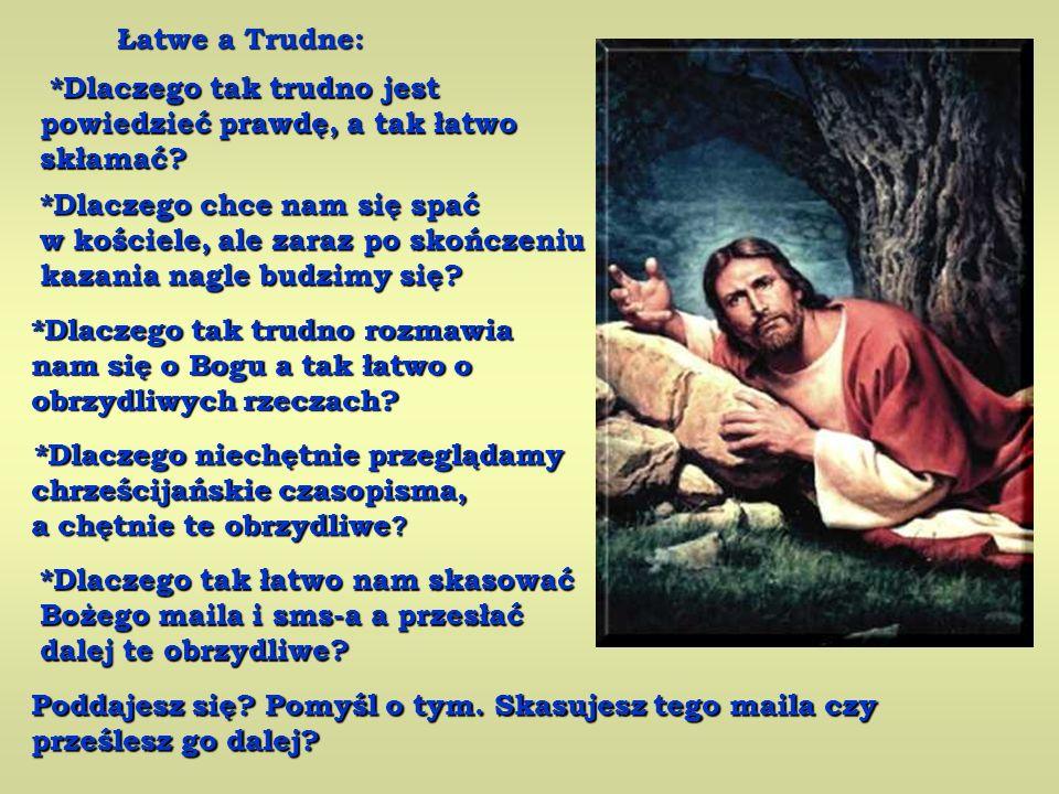 - A co zrobisz kiedy skończysz.- zapytał Jezus.