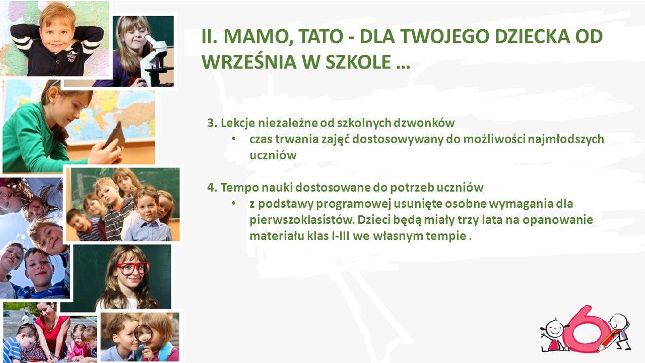 II.MAMO, TATO - DLA TWOJEGO DZIECKA OD WRZEŚNIA W SZKOLE … 3.