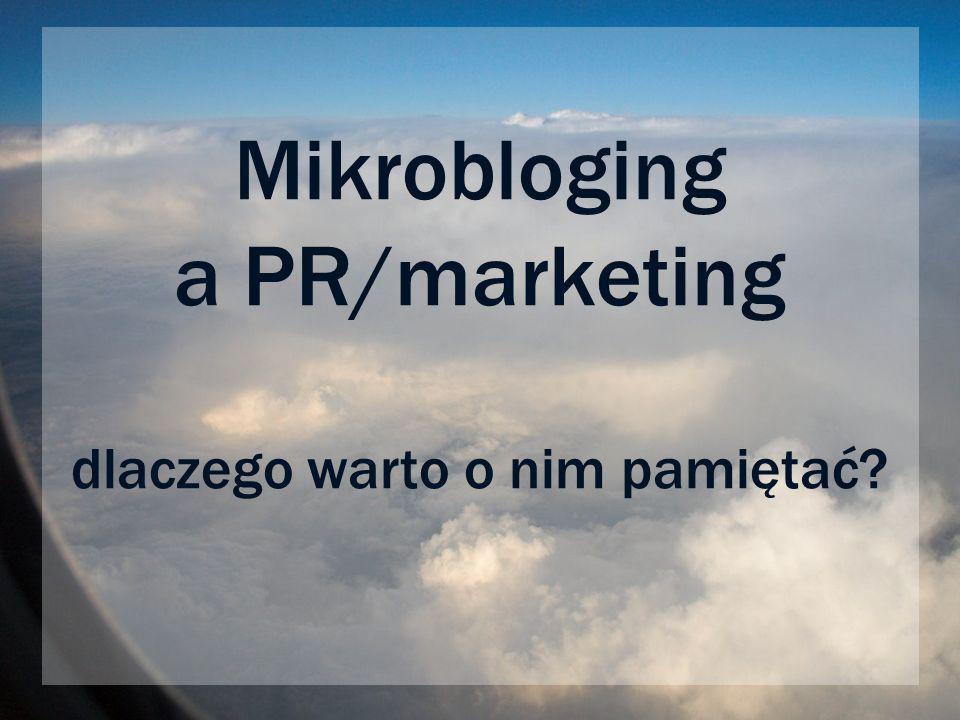 Mikrobloging a PR/marketing dlaczego warto o nim pamiętać