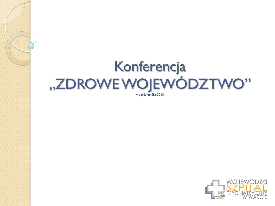 Konferencja ZDROWE WOJEWÓDZTWO 4 października 2010