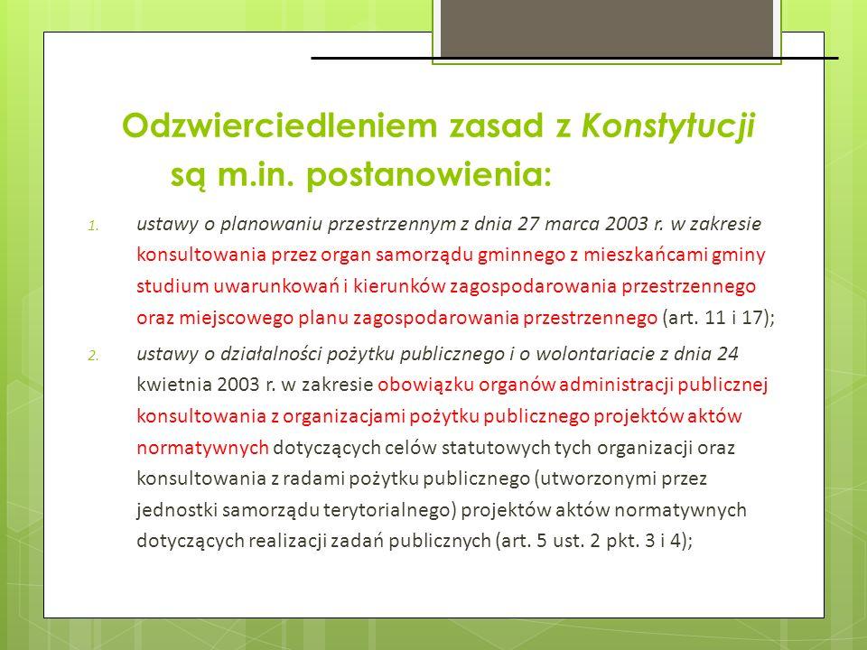 1. ustawy o planowaniu przestrzennym z dnia 27 marca 2003 r. w zakresie konsultowania przez organ samorządu gminnego z mieszkańcami gminy studium uwar