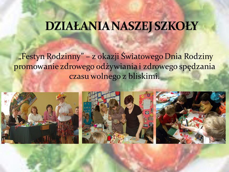 Festyn Rodzinny – z okazji Światowego Dnia Rodziny promowanie zdrowego odżywiania i zdrowego spędzania czasu wolnego z bliskimi.