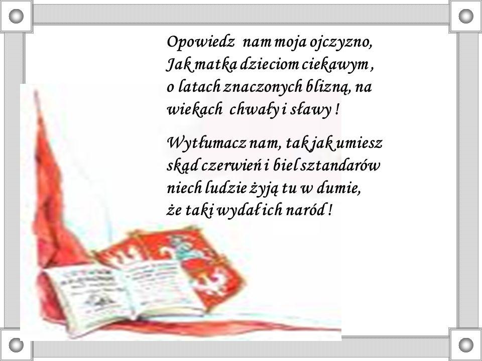 Trzeci Maja radością wiosenną Wszystkich ludzi dziś w Polsce powitał.