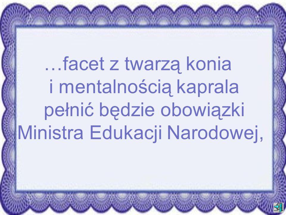 …rząd będzie naszpikowany działaczami Młodzieży Wszechpolskiej