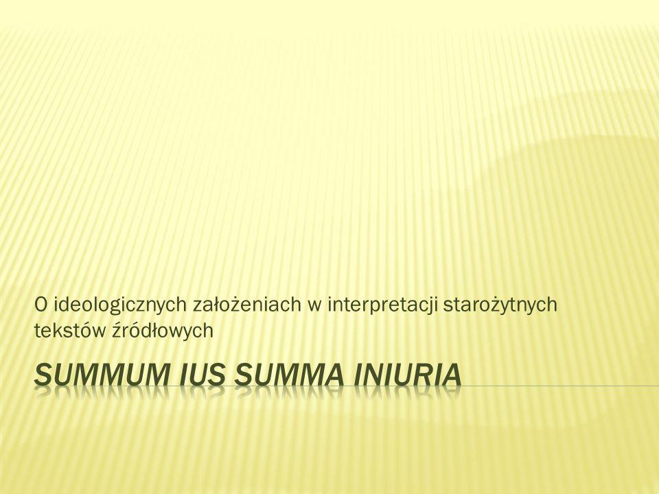 O ideologicznych założeniach w interpretacji starożytnych tekstów źródłowych