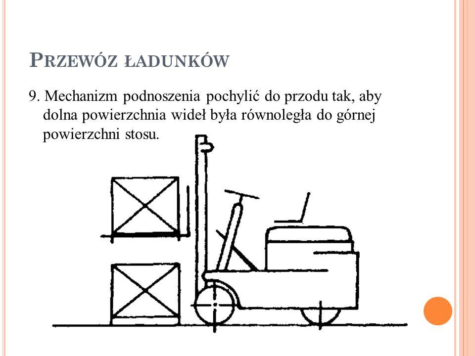 P RZEWÓZ ŁADUNKÓW 9.