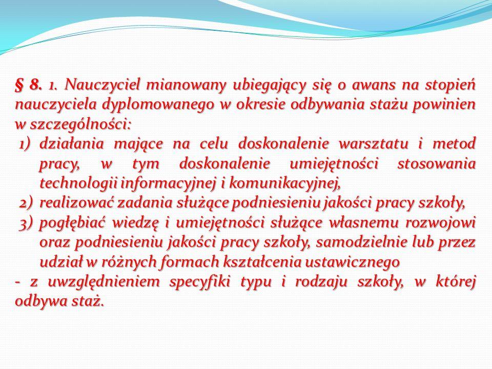 Art.9b. 6. W przypadku niespełnienia przez nauczyciela warunków, o których mowa w ust.