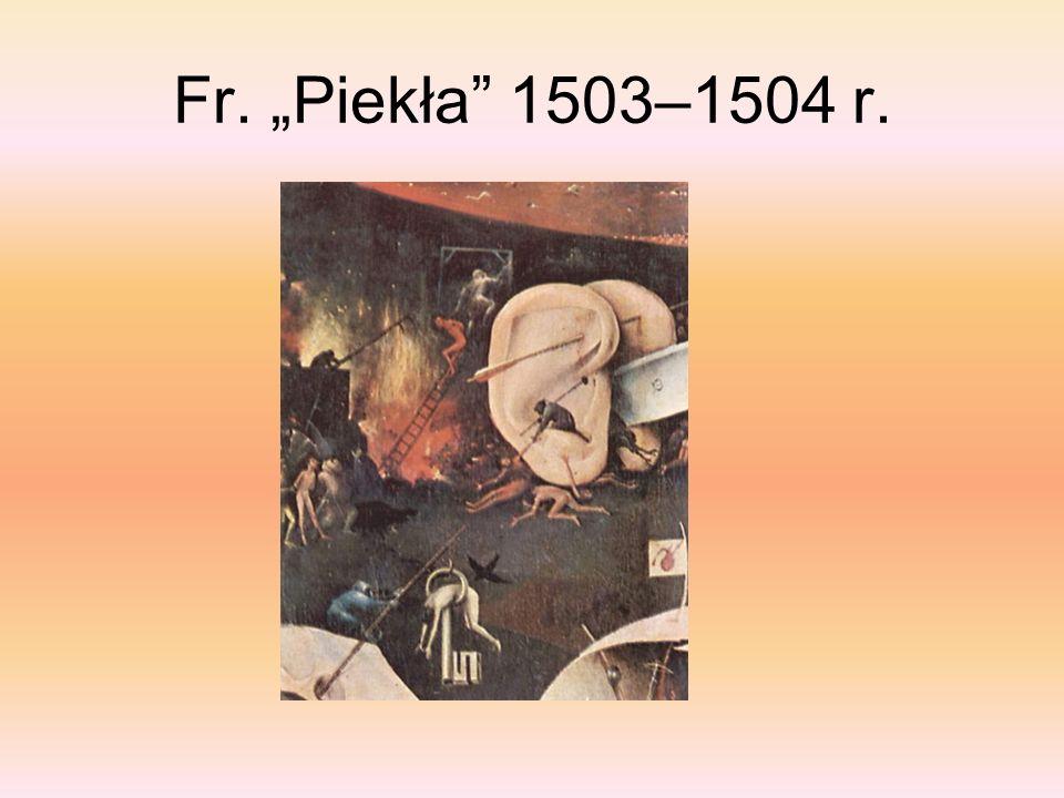 Fr.Piekła 1503-1504 r. Para uszu przebitych strzałą i długie ostrze noża.