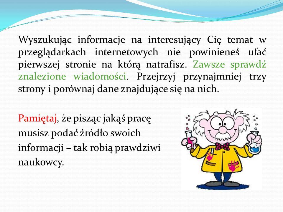Serfowanie po sieci W Internecie można serfować po stronach internetowych, które są poświęcone wielu różnym tematom. Każda strona posiada swój adres.