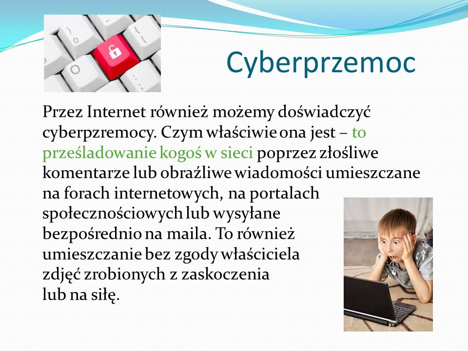 Cyberprzemoc Przez Internet również możemy doświadczyć cyberpzremocy.