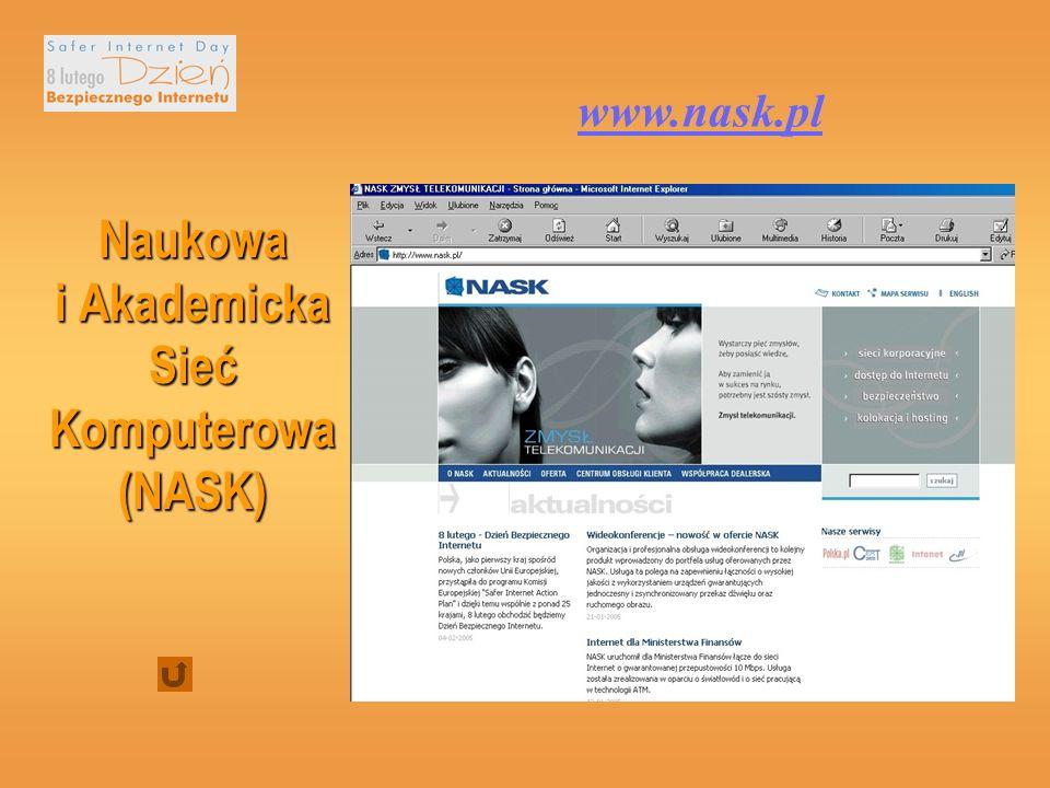 Naukowa i Akademicka Sieć Komputerowa (NASK) www.nask.pl