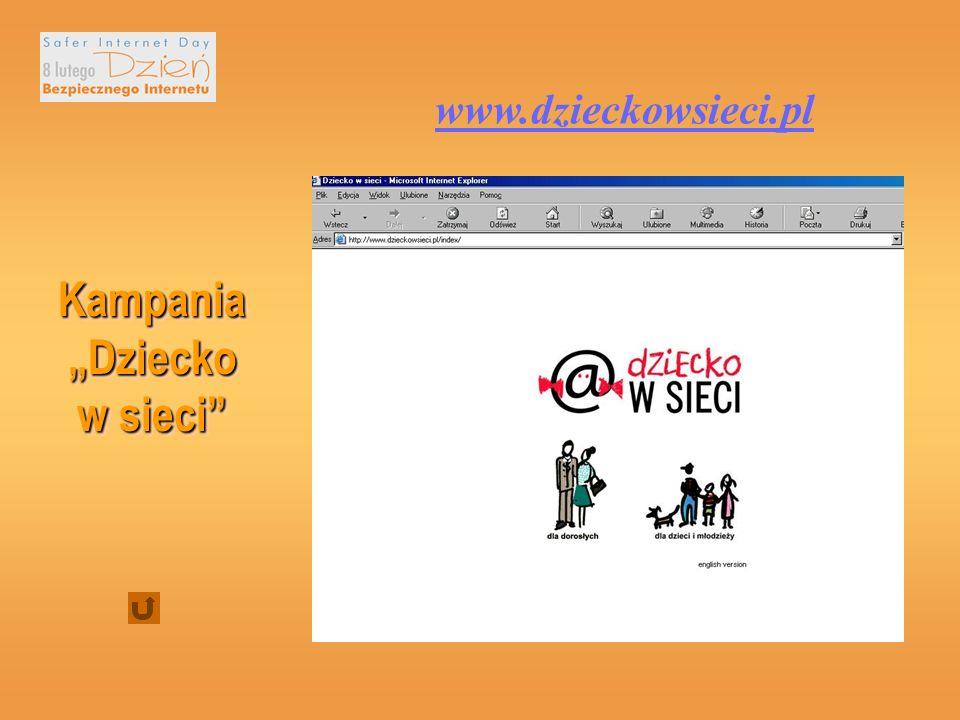 www.dzieckowsieci.pl Kampania Dziecko w sieci