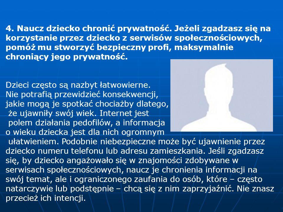 4.Naucz dziecko chronić prywatność.