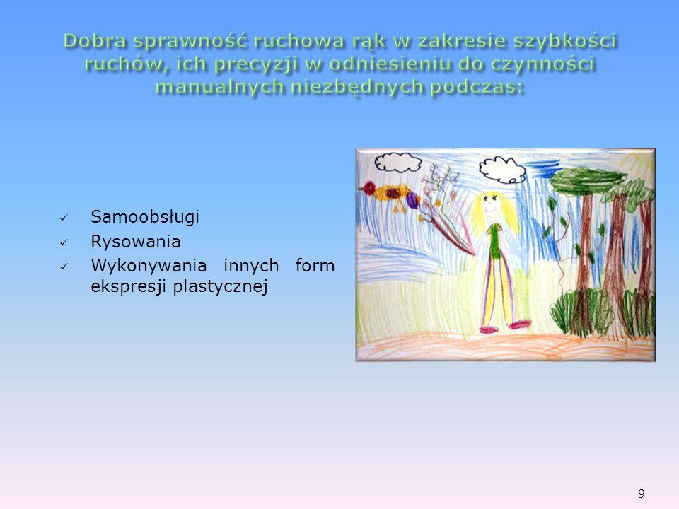 Samoobsługi Rysowania Wykonywania innych form ekspresji plastycznej 9