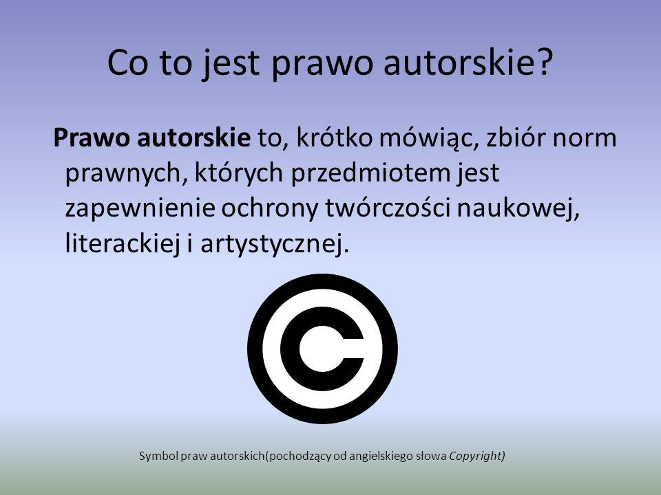 Źródło polskiego prawa autorskiego Przyjęta w 1994 roku ustawa o prawie autorskim reguluje między innymi przedmiot i podmiot prawa autorskiego, wyjątki i ograniczenia praw autorskich, okres obowiązywania praw autorskich oraz ochronę przedmiotu prawa autorskiego.