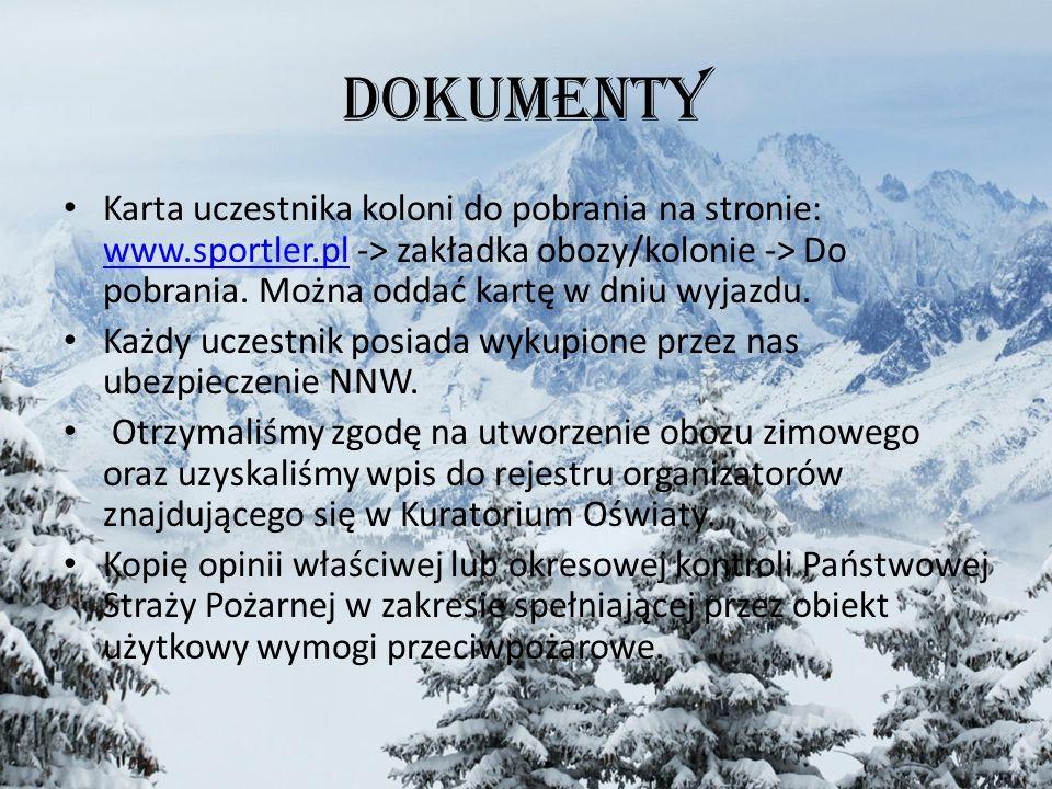 Dokumenty Karta uczestnika koloni do pobrania na stronie: www.sportler.pl -> zakładka obozy/kolonie -> Do pobrania.