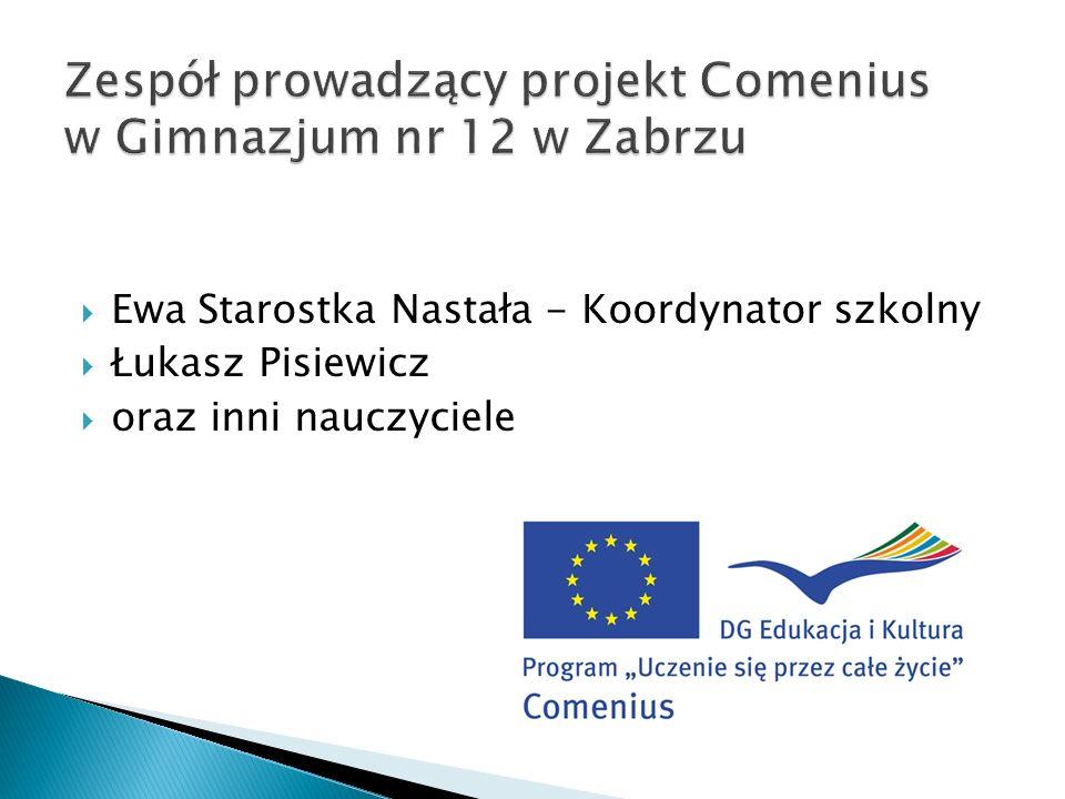 Ewa Starostka Nastała - Koordynator szkolny Łukasz Pisiewicz oraz inni nauczyciele