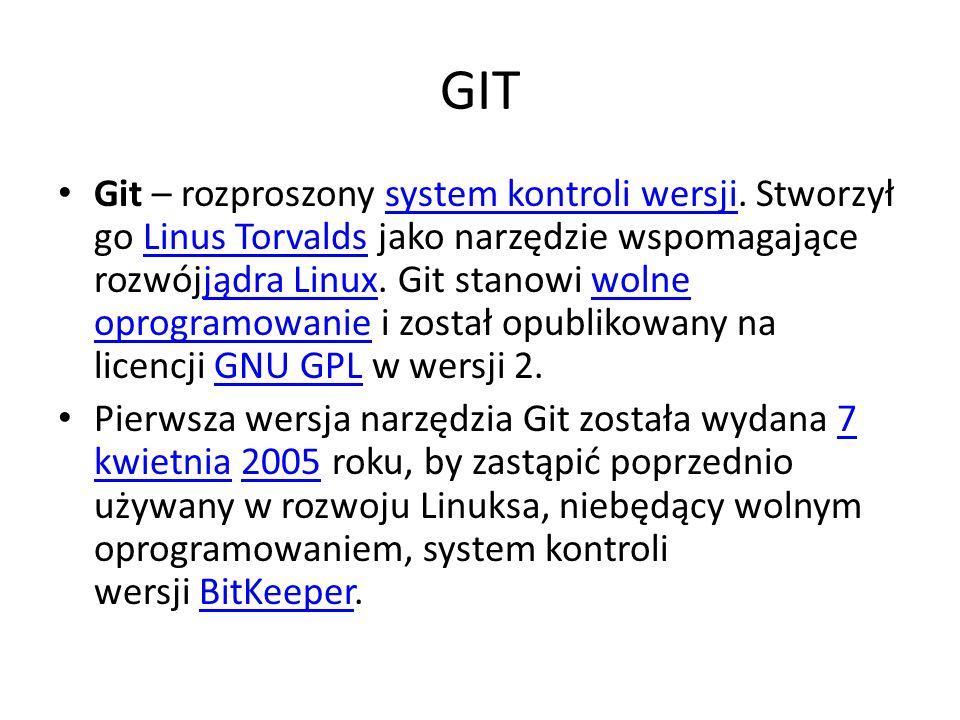 Git – rozproszony system kontroli wersji. Stworzył go Linus Torvalds jako narzędzie wspomagające rozwójjądra Linux. Git stanowi wolne oprogramowanie i