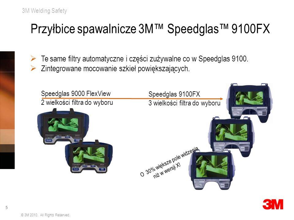 3M Welding Safety 5 © 3M 2010. All Rights Reserved. Speedglas 9000 FlexView 2 wielkości filtra do wyboru O 30% większe pole widzenia niż w wersji X! T