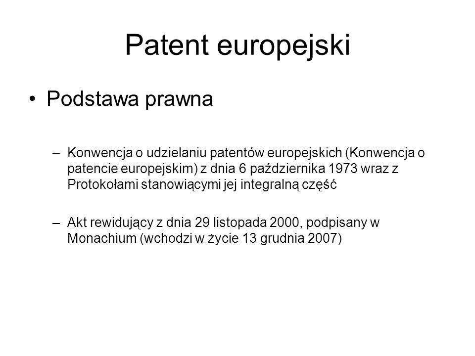 Cechy patentu europejskiego Udzielany przez Europejski Urząd Patentowy ( ok.800.000 udzielonych patentów) Skuteczny na terytoriach państw – członków KPE, wskazanych przez uprawnionego Wiązka patentów krajowych – ma ten sam skutek i podlega tym samym warunkom, co patent krajowy, udzielony przez dane państwo ( art.