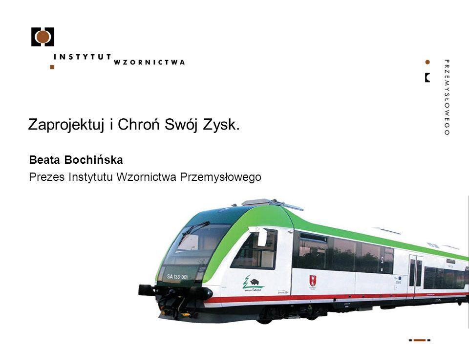 Zaprojektuj i Chroń Swój Zysk. Beata Bochińska Prezes Instytutu Wzornictwa Przemysłowego