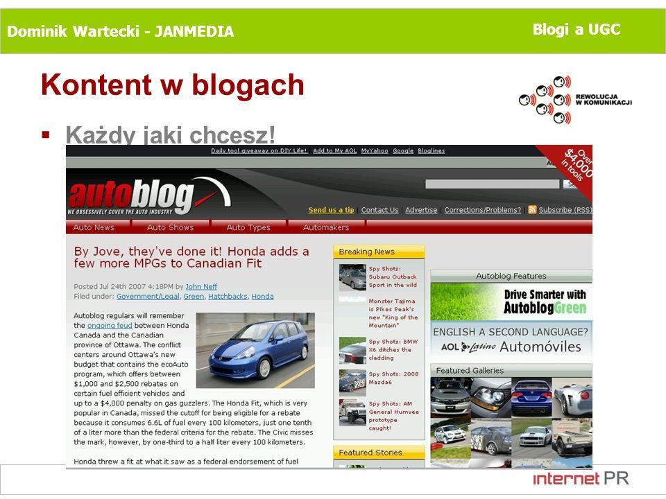 Dominik Wartecki - JANMEDIA Blogi a UGC Kontent w blogach Każdy jaki chcesz!