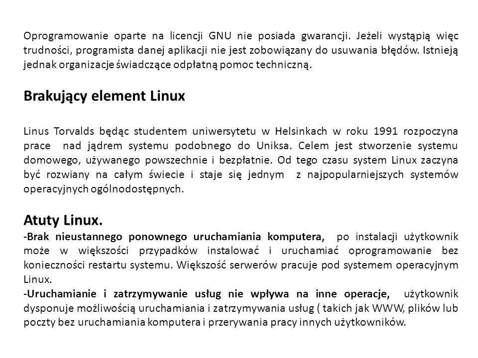 Oprogramowanie oparte na licencji GNU nie posiada gwarancji. Jeżeli wystąpią więc trudności, programista danej aplikacji nie jest zobowiązany do usuwa