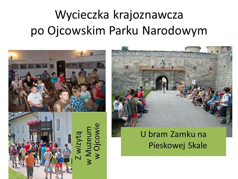 Wycieczka krajoznawcza po Ojcowskim Parku Narodowym Z wizytą w Muzeum w Ojcowie U bram Zamku na Pieskowej Skale